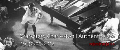 Charleston w Warszawie - warsztaty, zajęcia i kursy Lindy Hop, imprezy taneczne