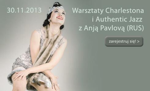 Warsztaty Charlestona i Authentic Jazz z Anją Pavlovą
