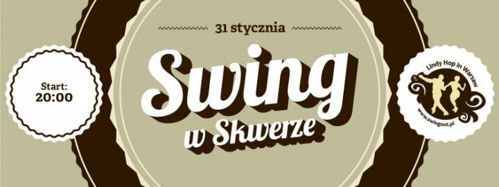 Noworoczny Swing w Skwerze - potańcówka Lindy Hop Warszawa