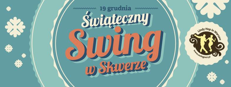 Świąteczny Swing w Skwerze