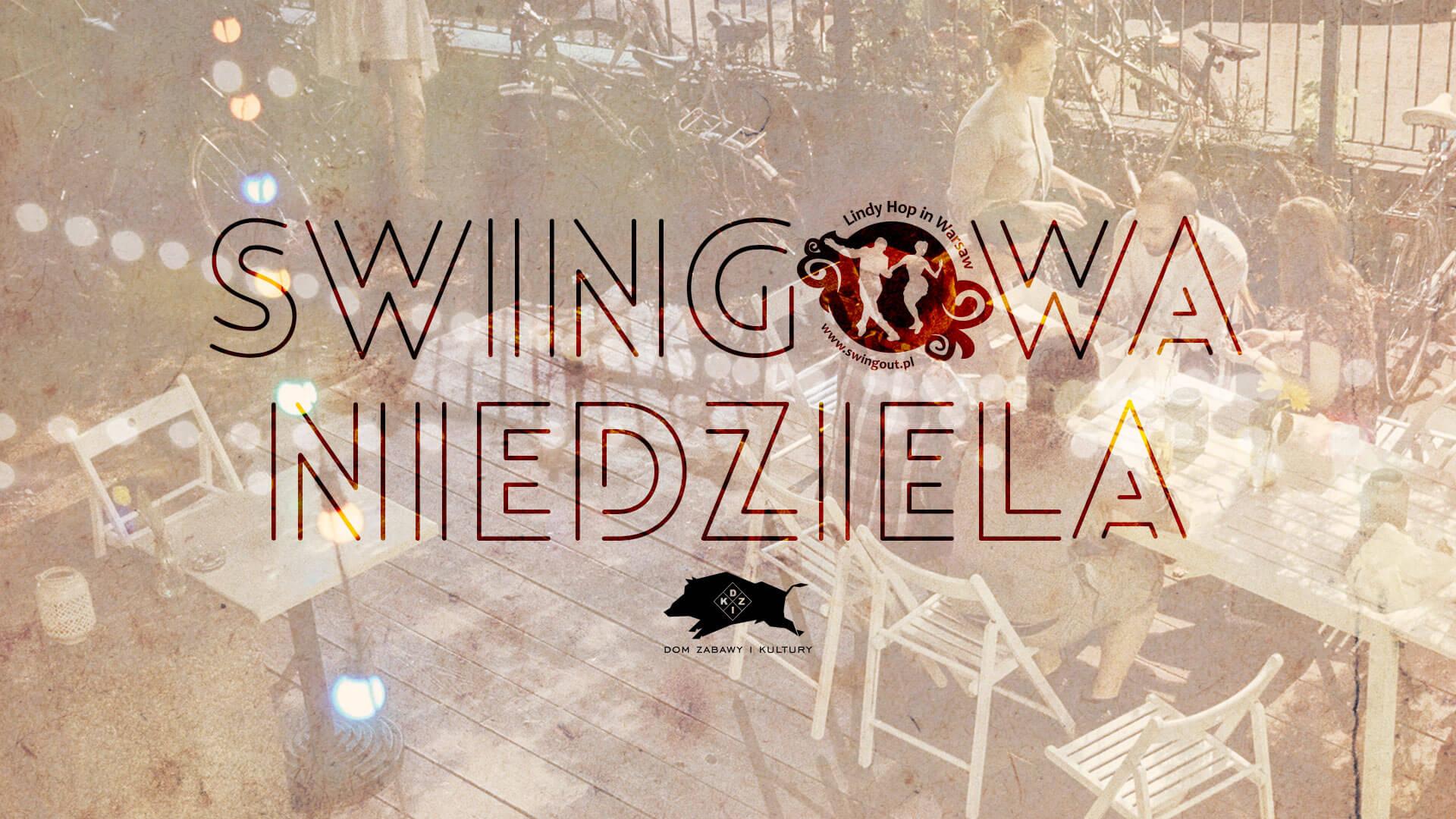 Lindy Hop w Warszawie - potańcówka swingowa w DZiKu