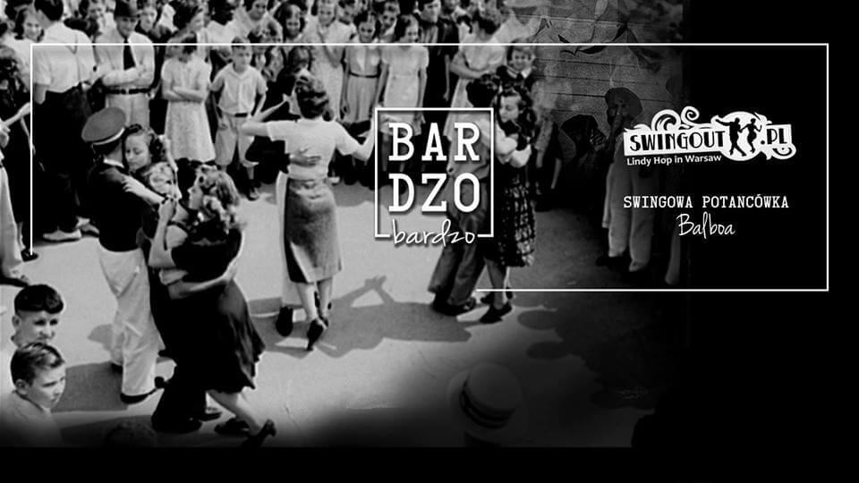 BARdzo Bardzo Balboa - potańcówka Balboa w klubie Bardzo Bardzo
