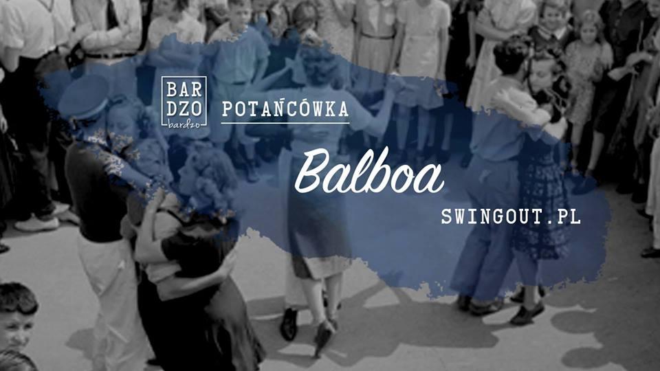 Swingowa Potańcówka w Bardzo Bardzo - Balboa