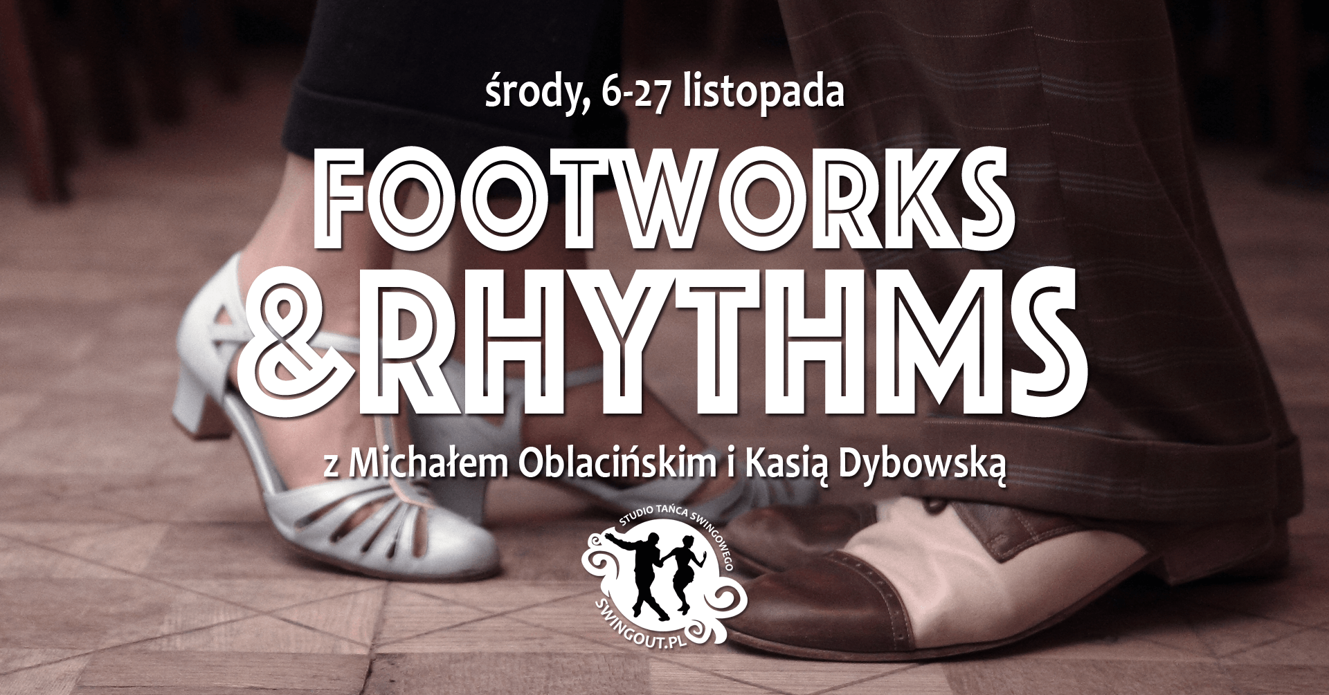 Footworks and Rhythm z Kasią i Michałem