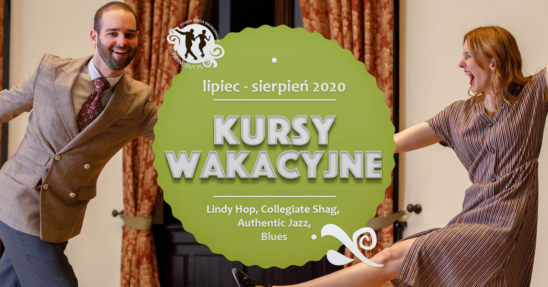 Wakacyjne kursy Lindy Hop, Collegiate Shag, Authentic Jazz i Bluesa w Warszawie